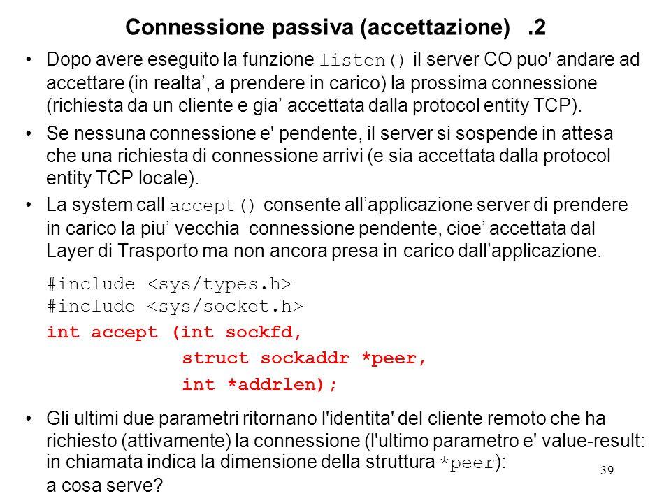 Connessione passiva (accettazione) .2