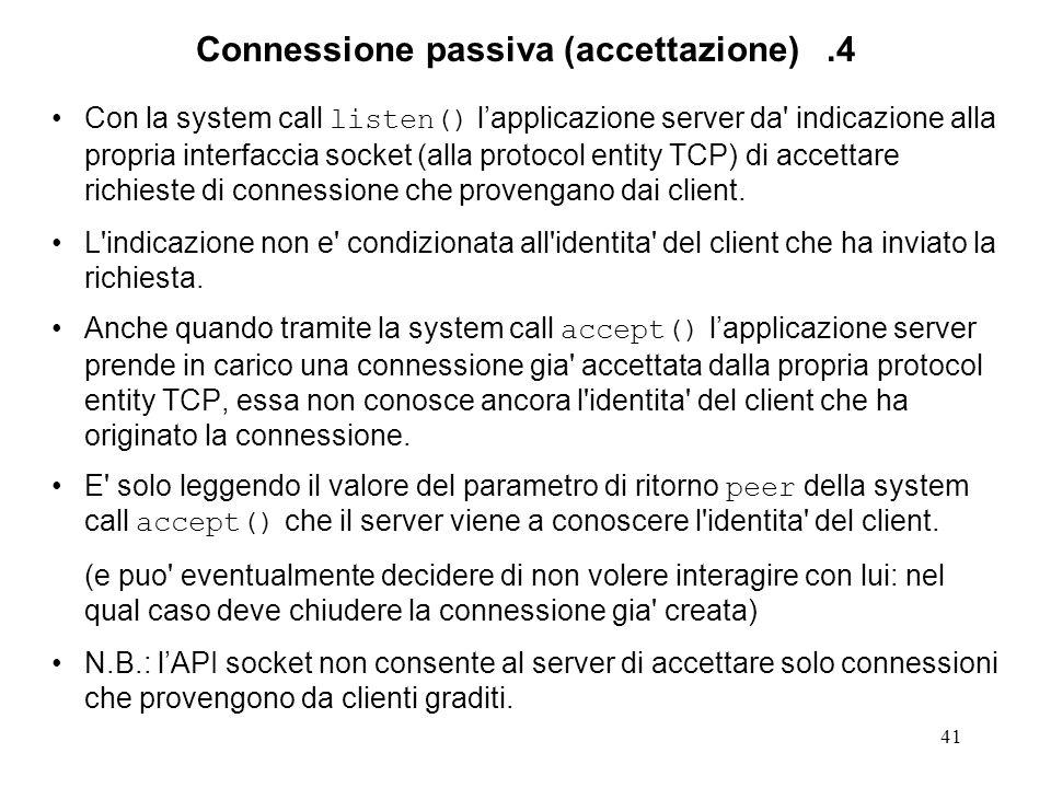 Connessione passiva (accettazione) .4