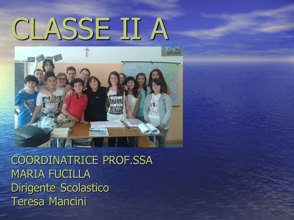 CLASSE II A COORDINATRICE PROF