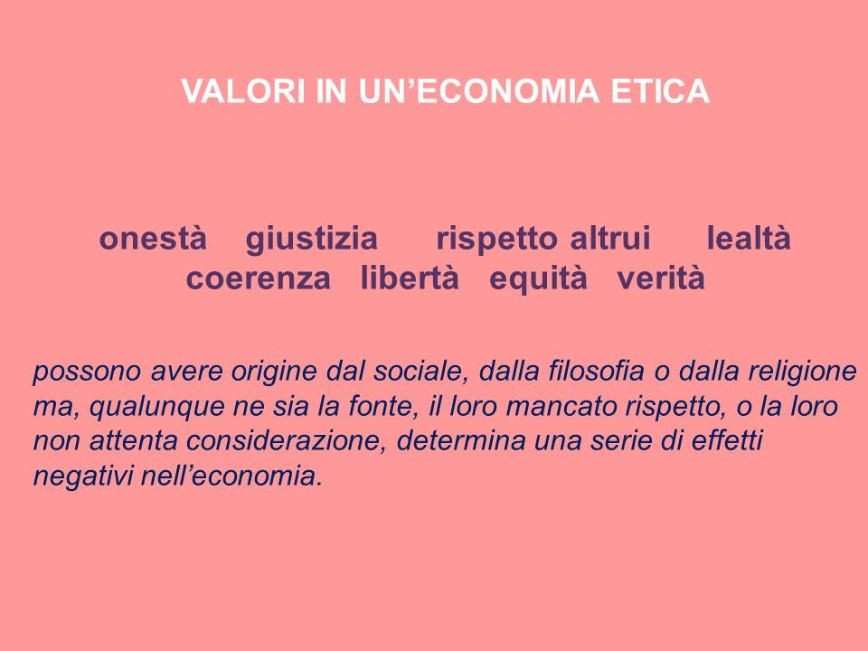 VALORI IN UN'ECONOMIA ETICA