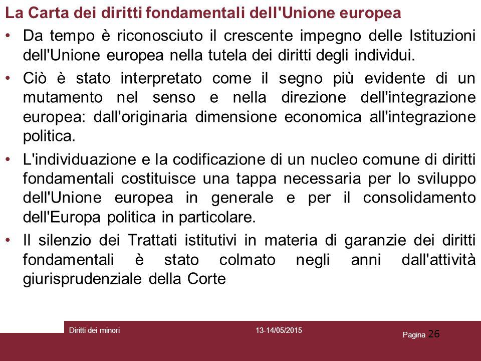 La Carta dei diritti fondamentali dell Unione europea