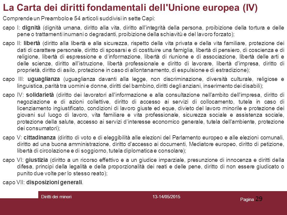 La Carta dei diritti fondamentali dell Unione europea (IV)