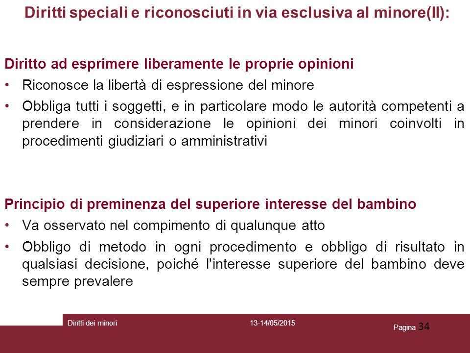 Diritti speciali e riconosciuti in via esclusiva al minore(II):