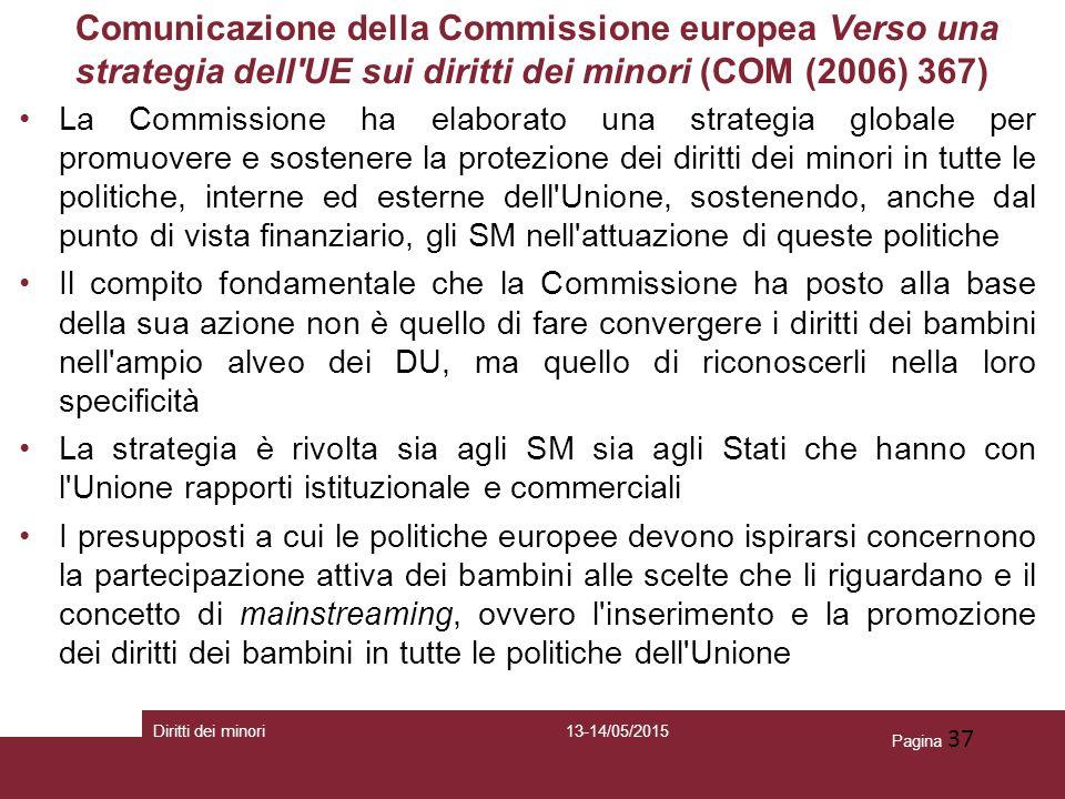 Comunicazione della Commissione europea Verso una strategia dell UE sui diritti dei minori (COM (2006) 367)