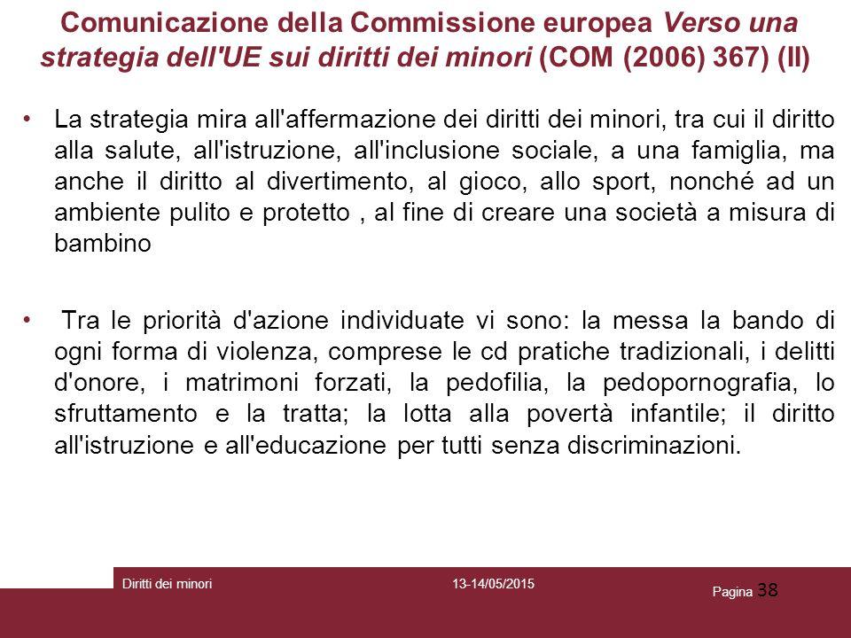 Comunicazione della Commissione europea Verso una strategia dell UE sui diritti dei minori (COM (2006) 367) (II)