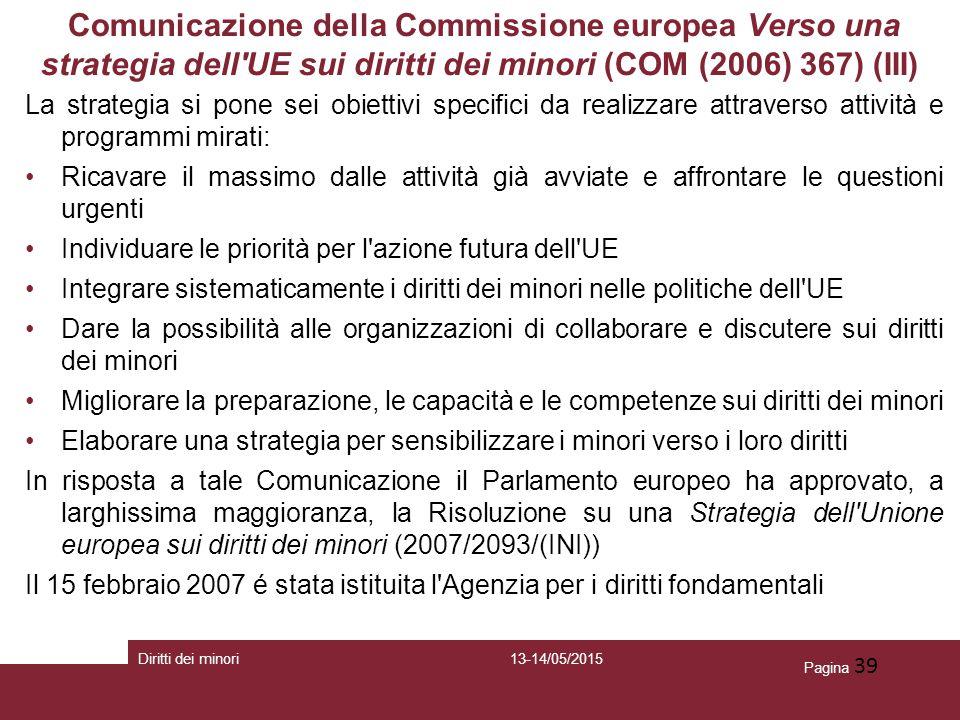 Comunicazione della Commissione europea Verso una strategia dell UE sui diritti dei minori (COM (2006) 367) (III)