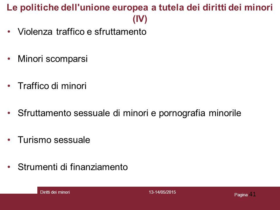Le politiche dell unione europea a tutela dei diritti dei minori (IV)