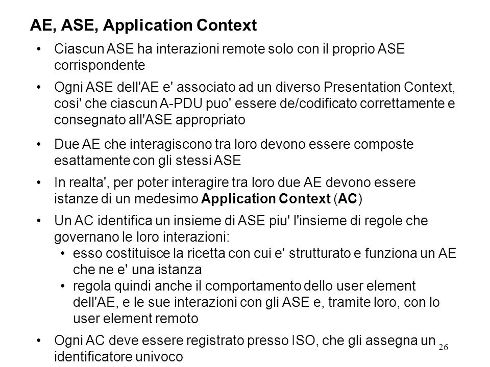 AE, ASE, Application Context