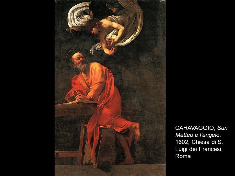 CARAVAGGIO, San Matteo e l'angelo, 1602, Chiesa di S