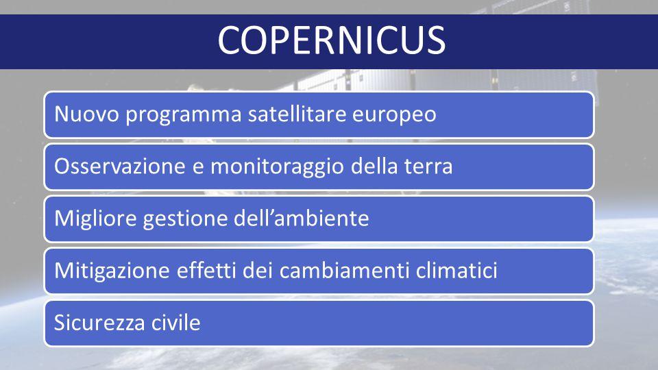 COPERNICUS Nuovo programma satellitare europeo