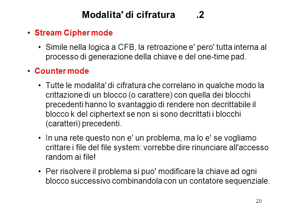 Modalita di cifratura .2 Stream Cipher mode