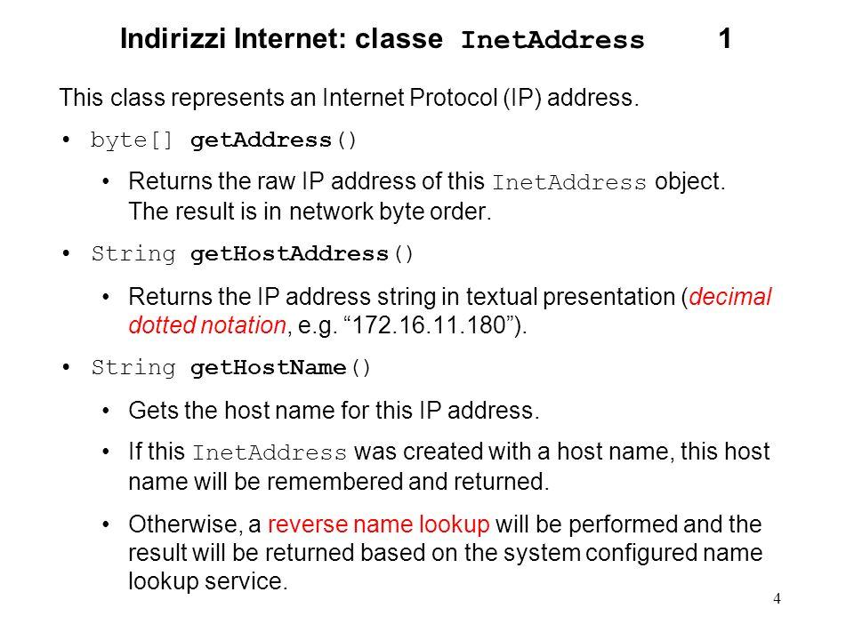 Indirizzi Internet: classe InetAddress 1