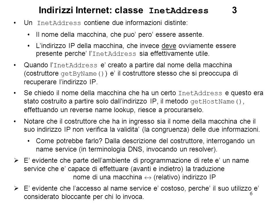 Indirizzi Internet: classe InetAddress 3