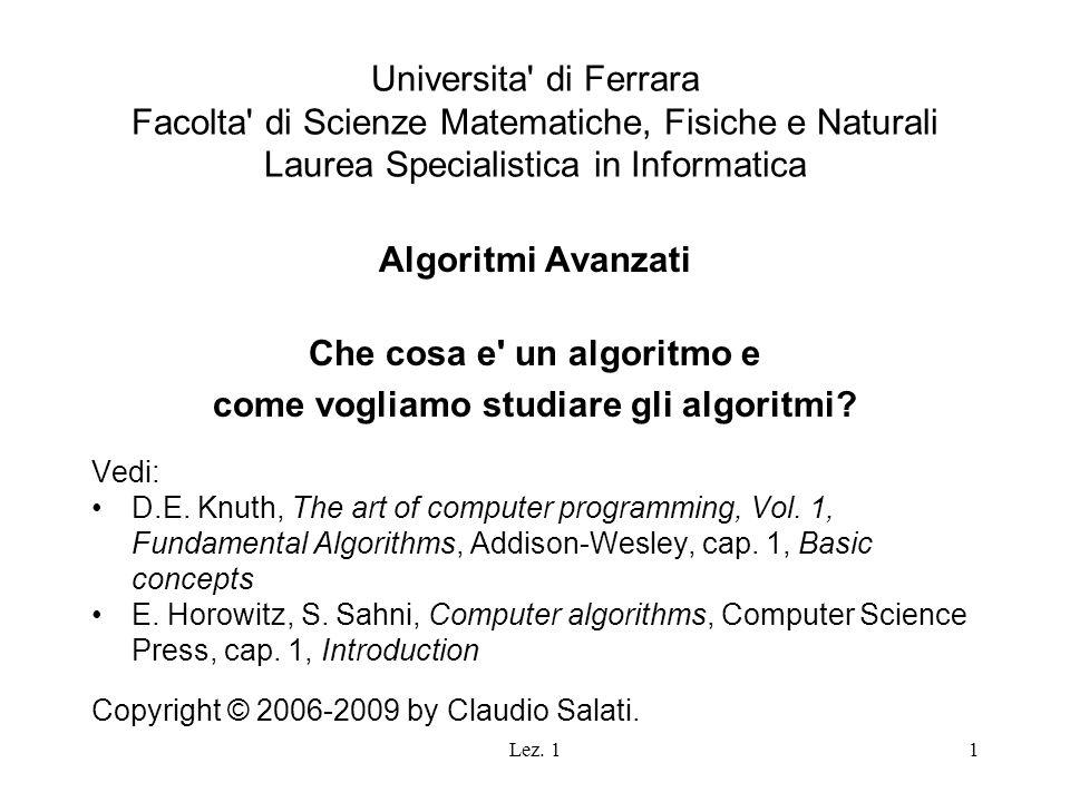 Che cosa e un algoritmo e come vogliamo studiare gli algoritmi