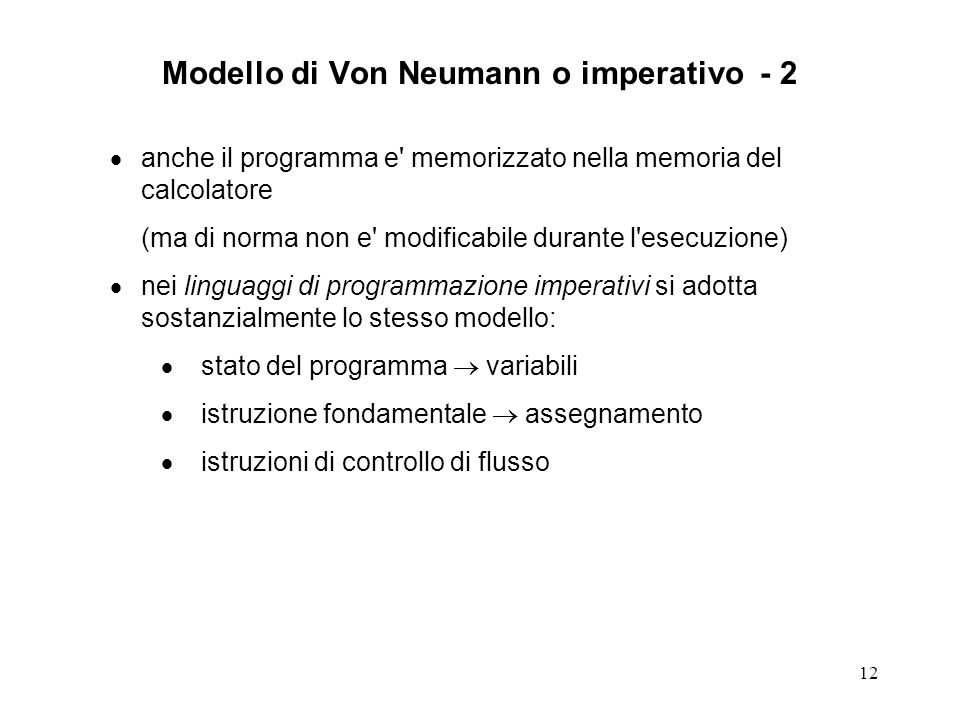 Modello di Von Neumann o imperativo - 2