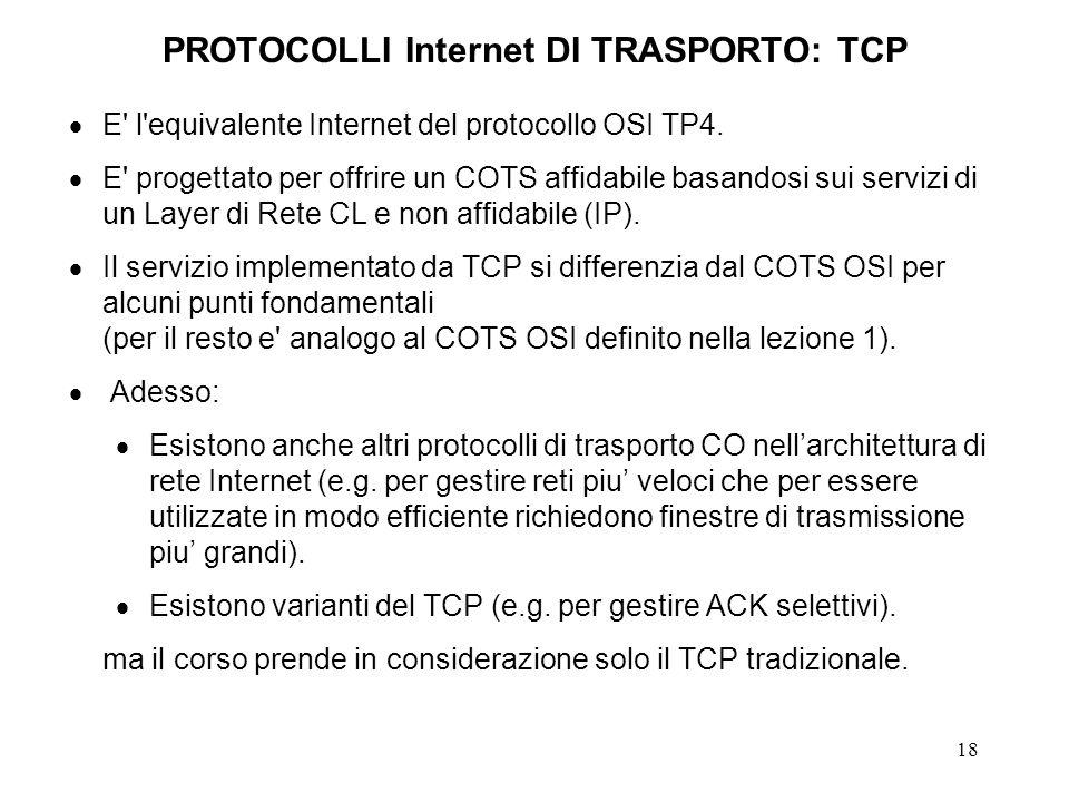 PROTOCOLLI Internet DI TRASPORTO: TCP