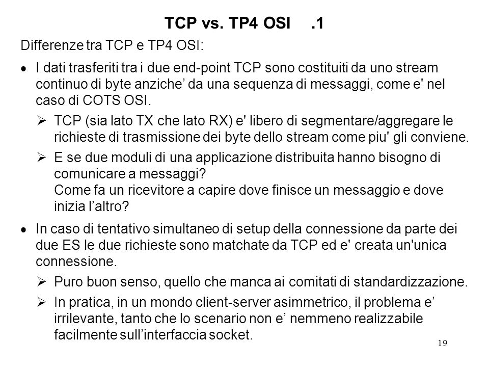 TCP vs. TP4 OSI .1 Differenze tra TCP e TP4 OSI: