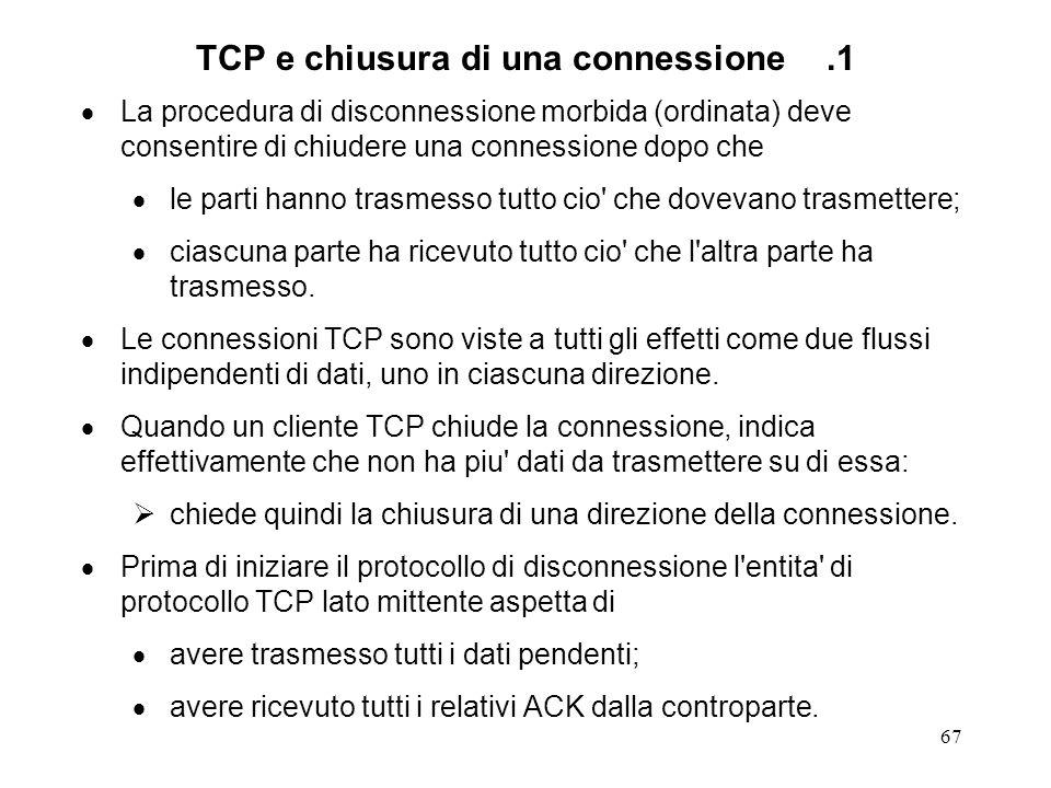 TCP e chiusura di una connessione .1