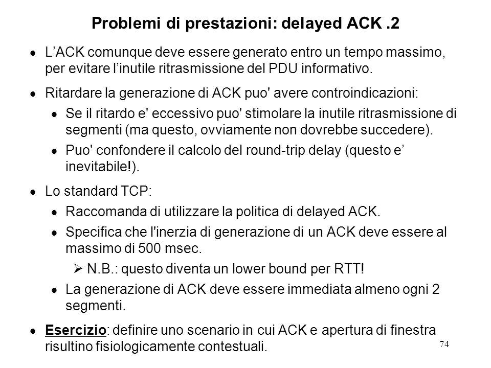 Problemi di prestazioni: delayed ACK .2