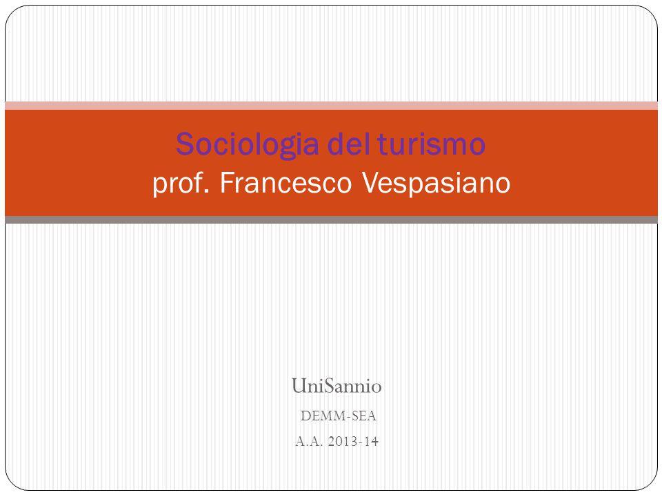 Sociologia del turismo prof. Francesco Vespasiano