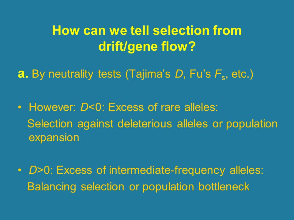 How can we tell selection from drift/gene flow