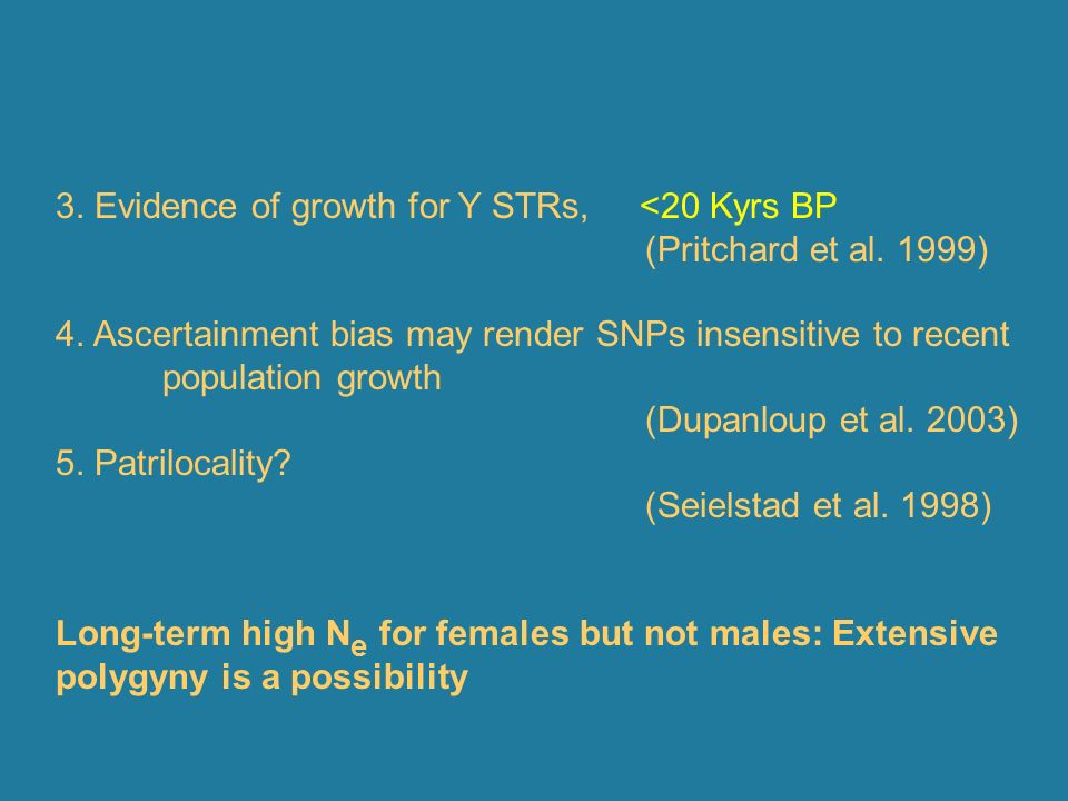3. Evidence of growth for Y STRs, <20 Kyrs BP