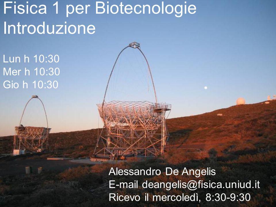 Fisica 1 per Biotecnologie Introduzione