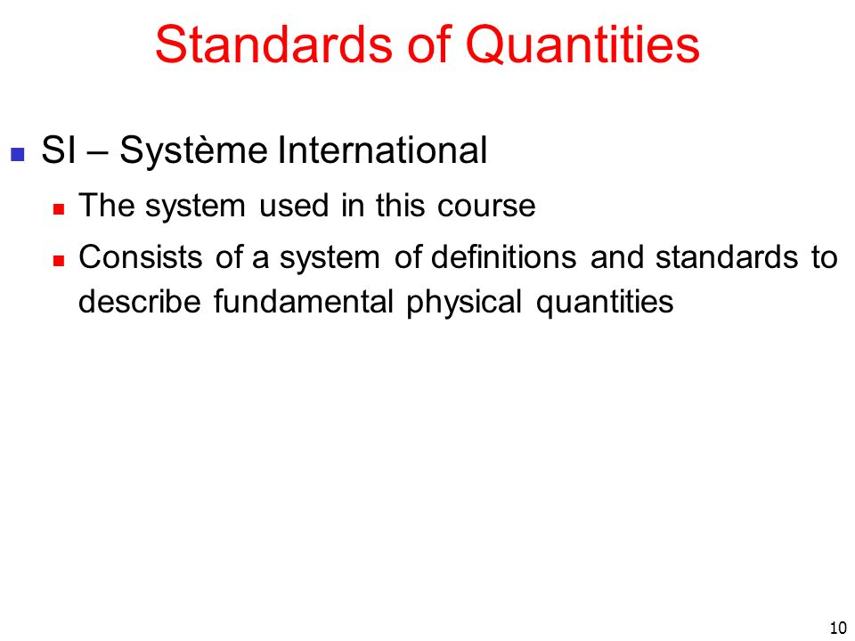Standards of Quantities