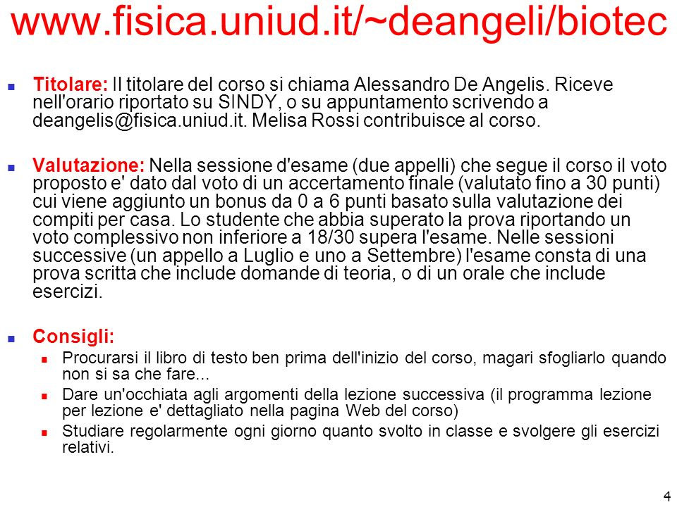 www.fisica.uniud.it/~deangeli/biotec