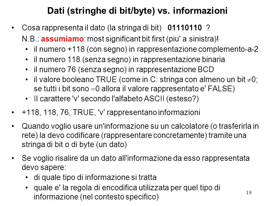 Dati (stringhe di bit/byte) vs. informazioni