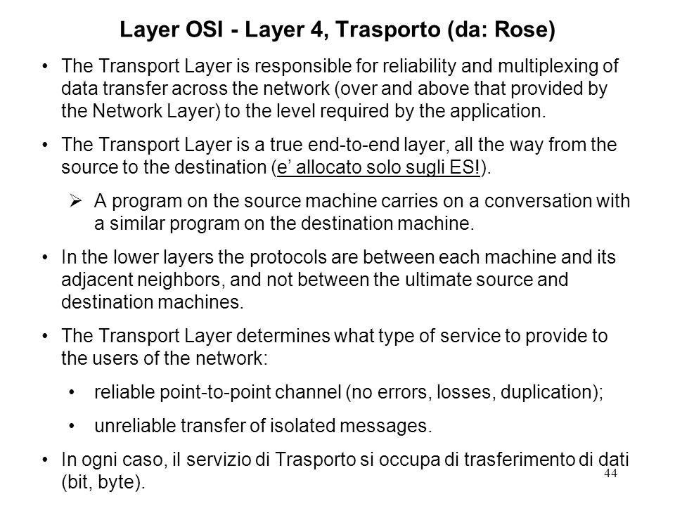 Layer OSI - Layer 4, Trasporto (da: Rose)