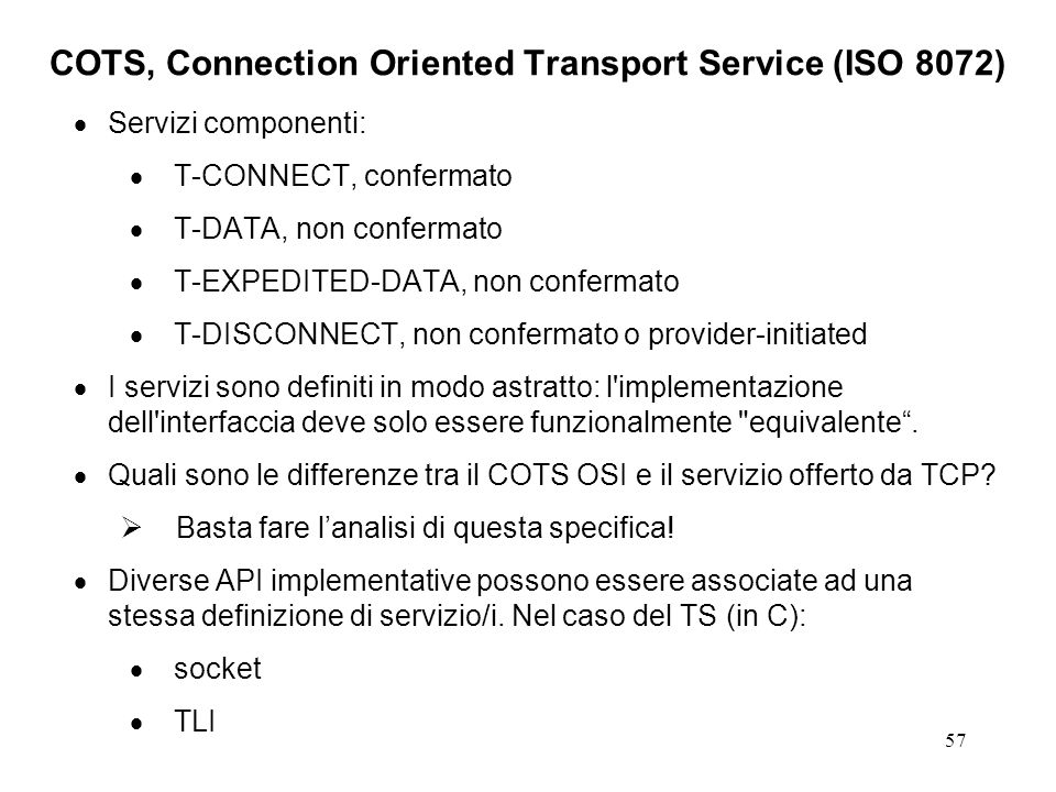 COTS, Connection Oriented Transport Service (ISO 8072)