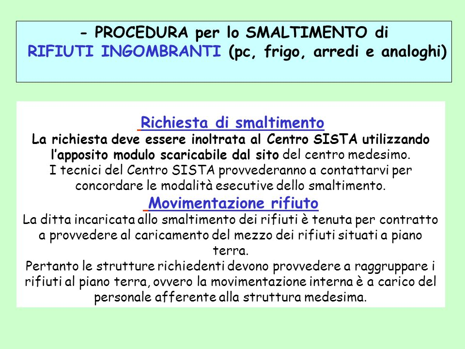 - PROCEDURA per lo SMALTIMENTO di