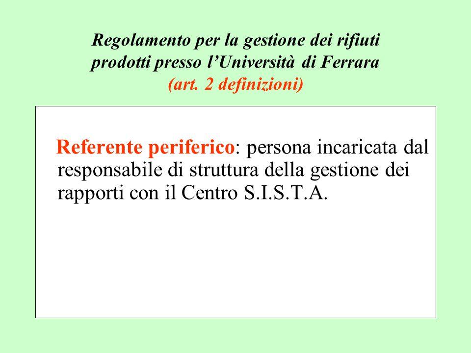Regolamento per la gestione dei rifiuti prodotti presso l'Università di Ferrara (art. 2 definizioni)