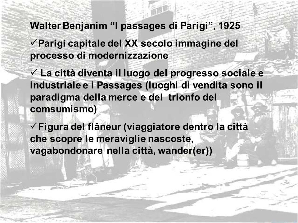 Walter Benjanim I passages di Parigi , 1925