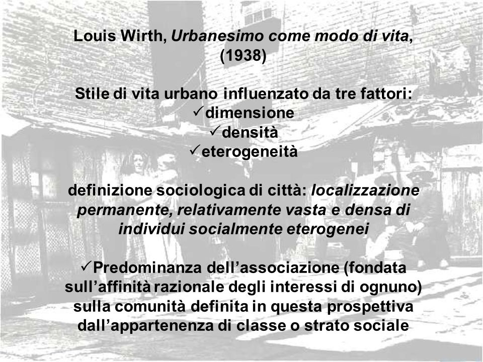 Louis Wirth, Urbanesimo come modo di vita, (1938)