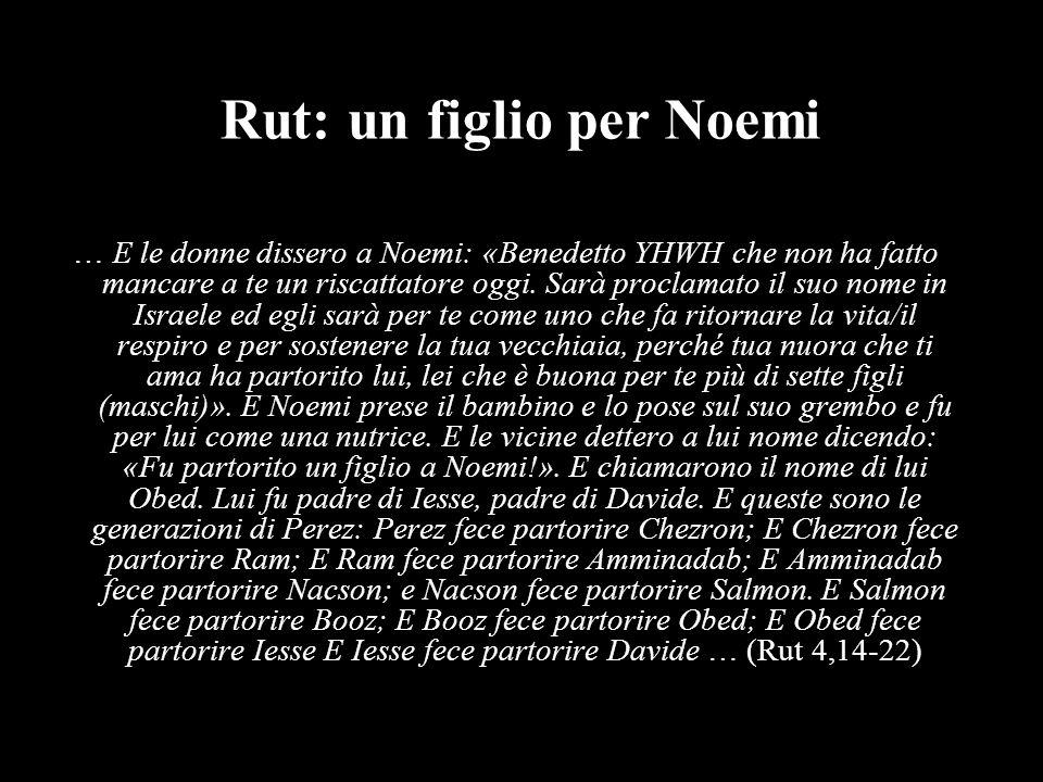 Rut: un figlio per Noemi