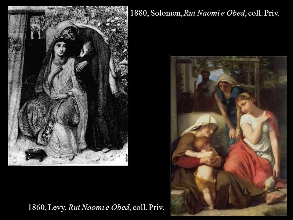 1880, Solomon, Rut Naomi e Obed, coll. Priv.