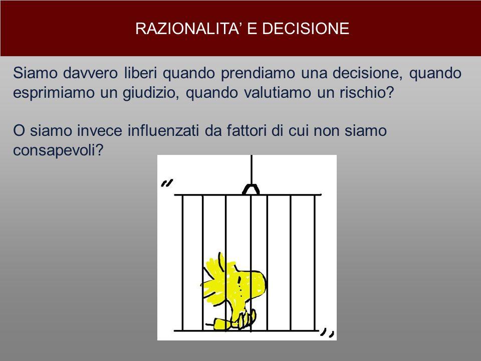 RAZIONALITA' E DECISIONE
