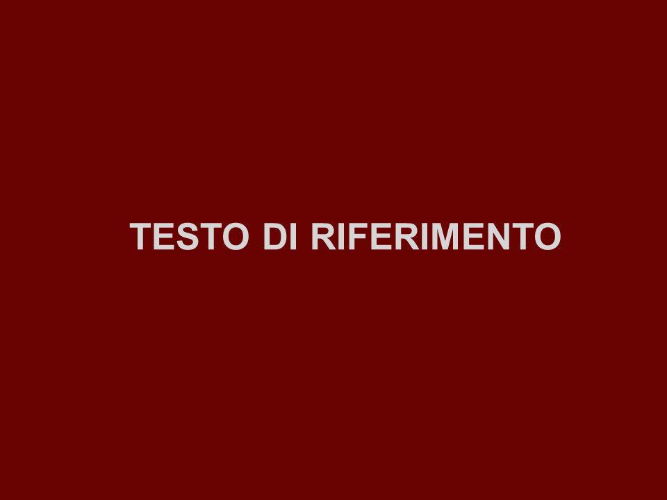 TESTO DI RIFERIMENTO