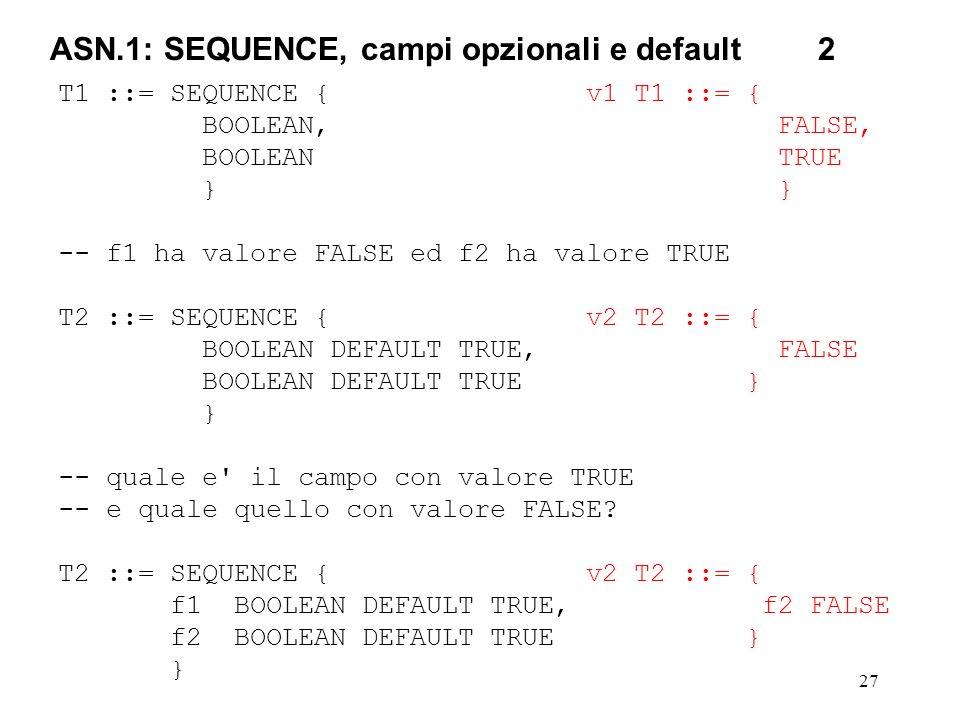 ASN.1: SEQUENCE, campi opzionali e default 2