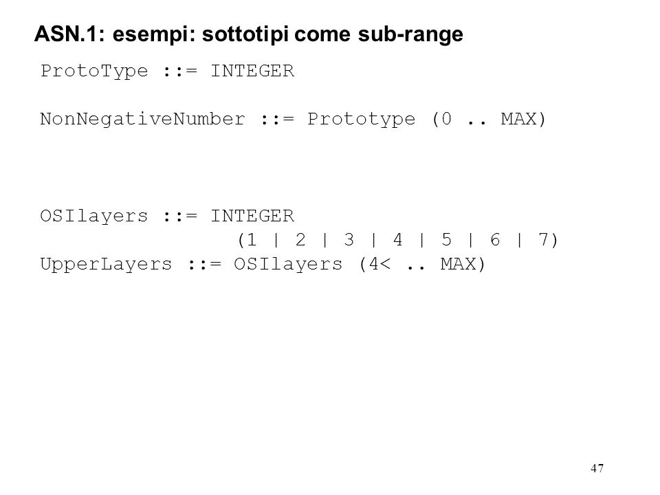 ASN.1: esempi: sottotipi come sub-range