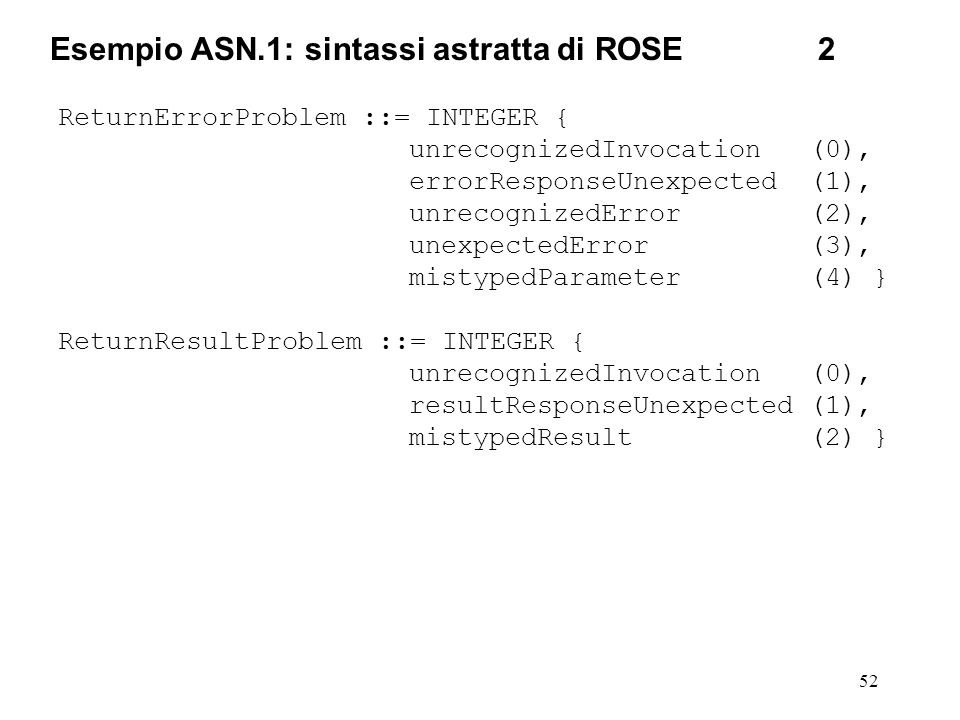 Esempio ASN.1: sintassi astratta di ROSE 2