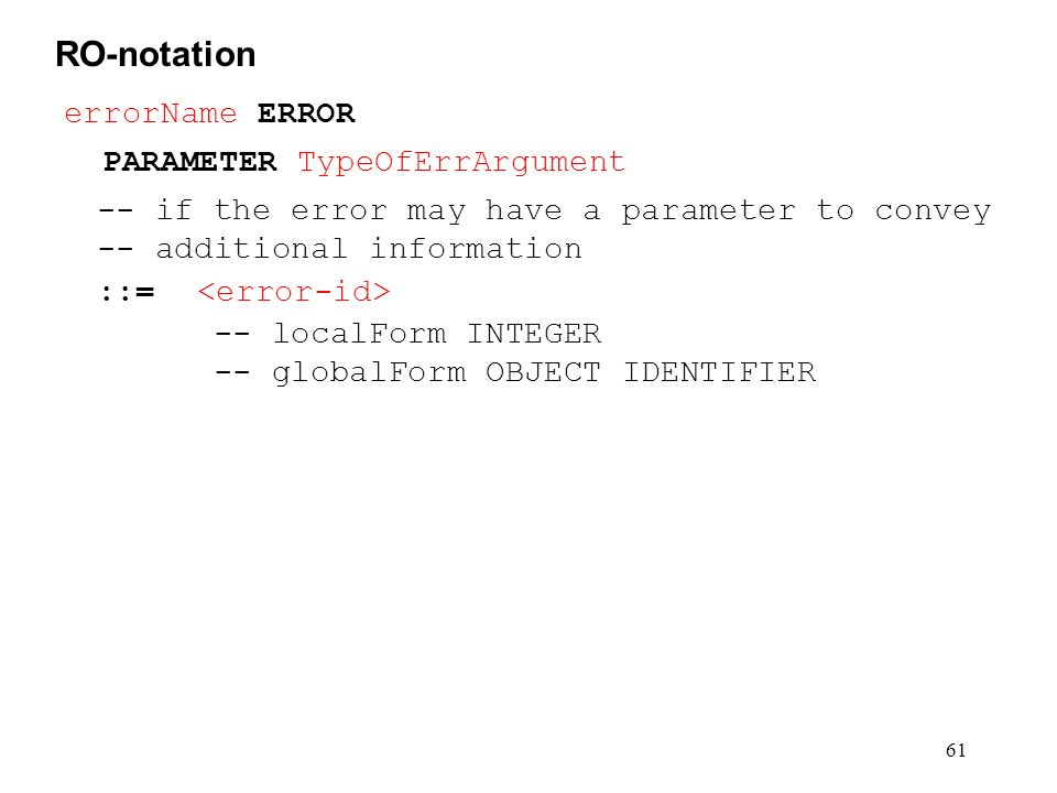 RO-notation errorName ERROR PARAMETER TypeOfErrArgument