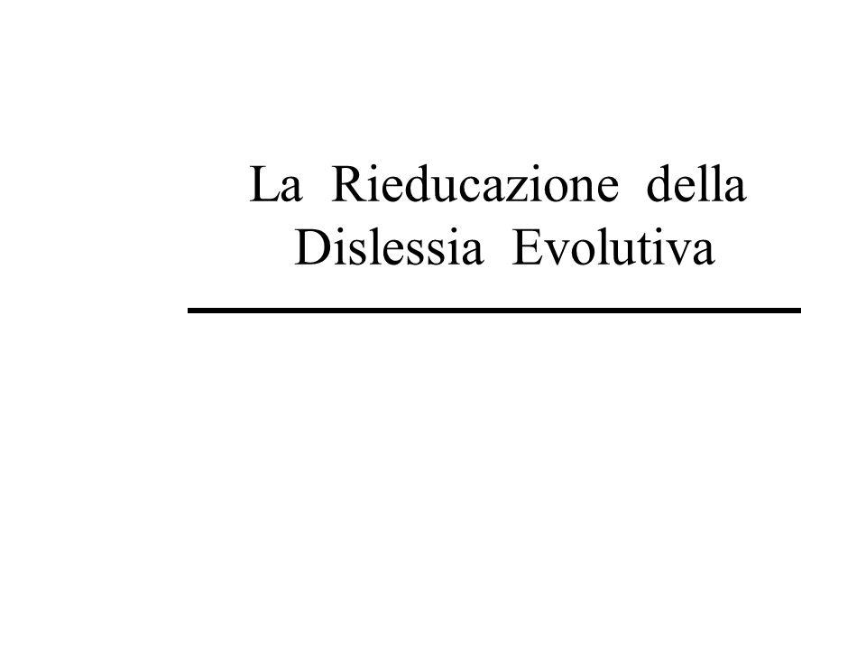 La Rieducazione della Dislessia Evolutiva