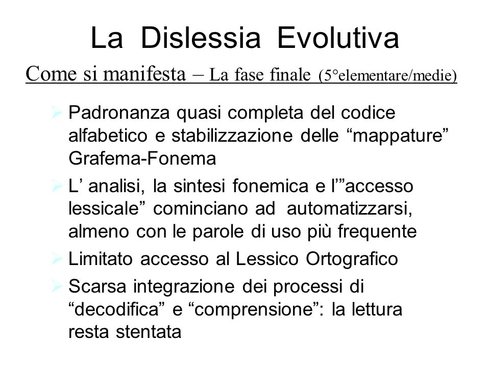 La Dislessia Evolutiva
