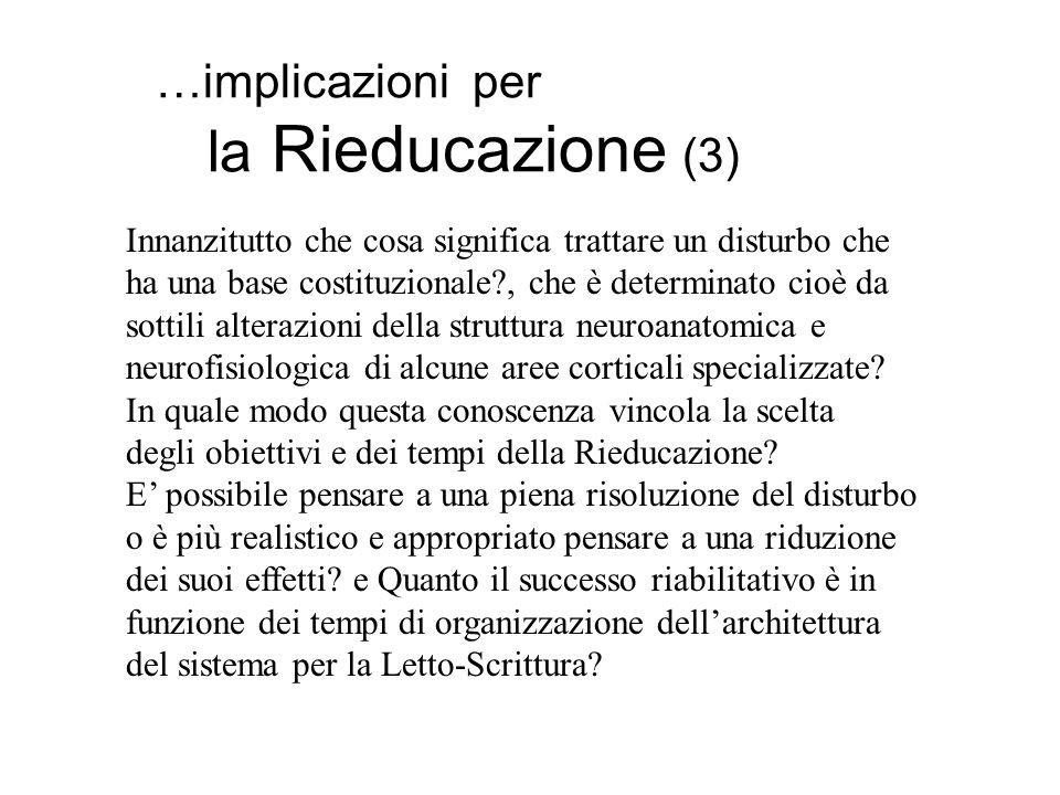 …implicazioni per la Rieducazione (3)