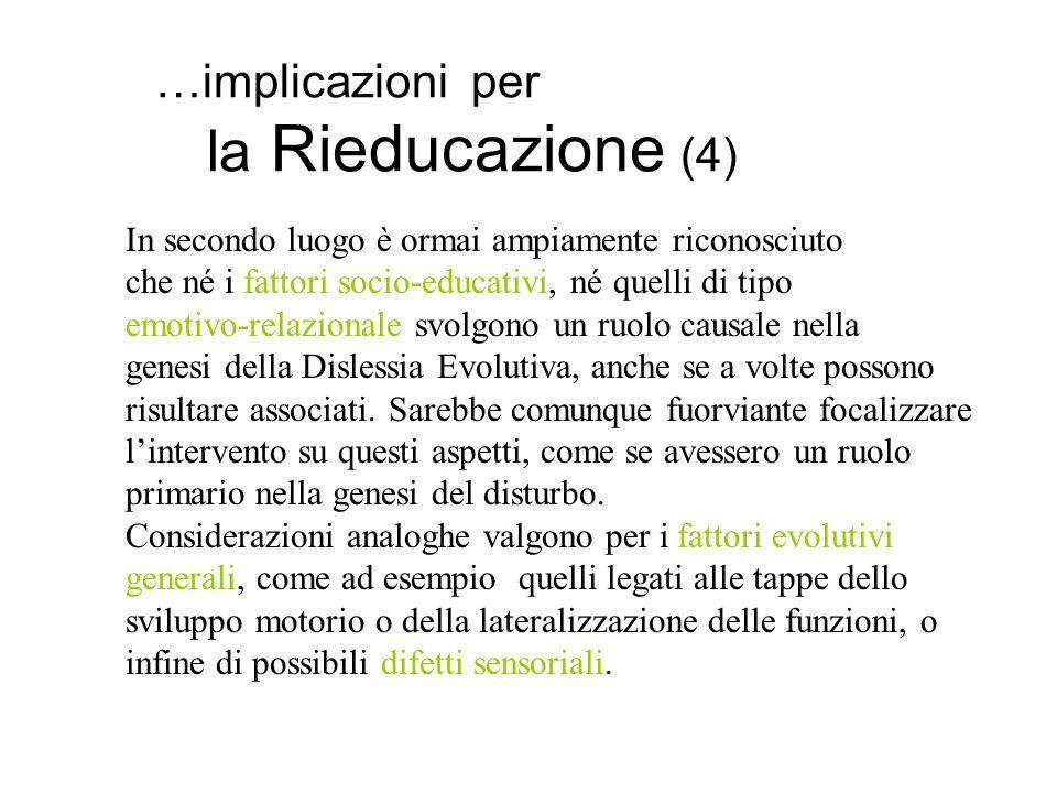 …implicazioni per la Rieducazione (4)
