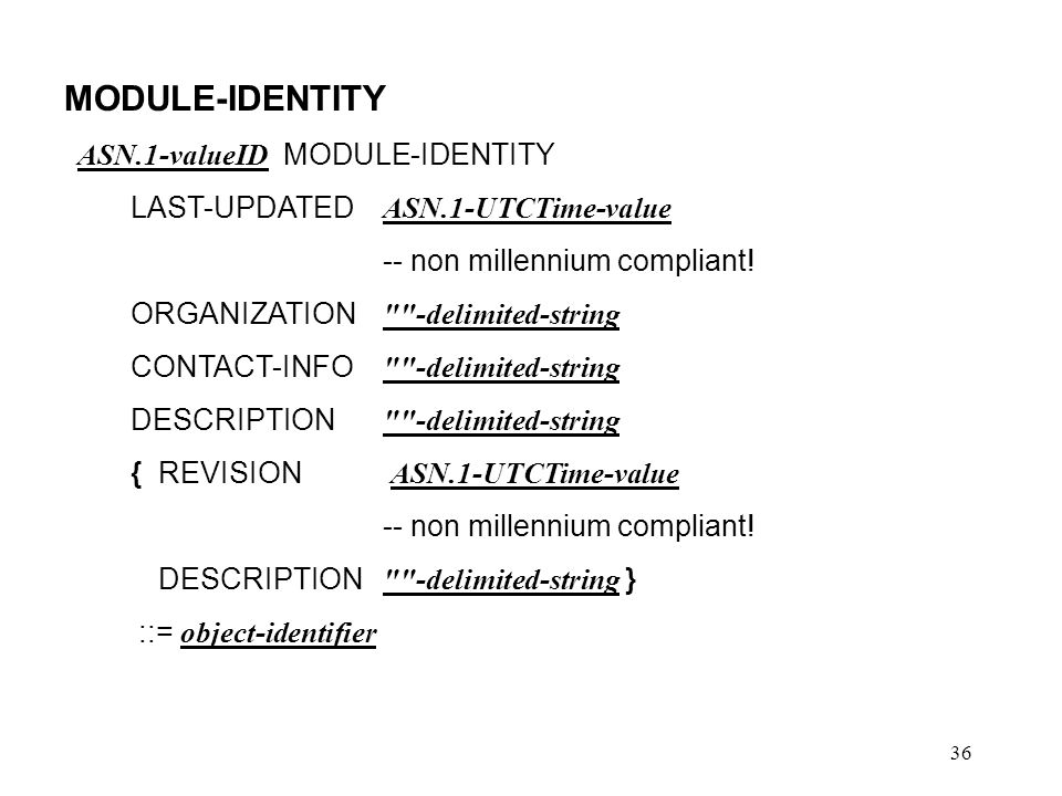 MODULE-IDENTITY ASN.1-valueID MODULE-IDENTITY
