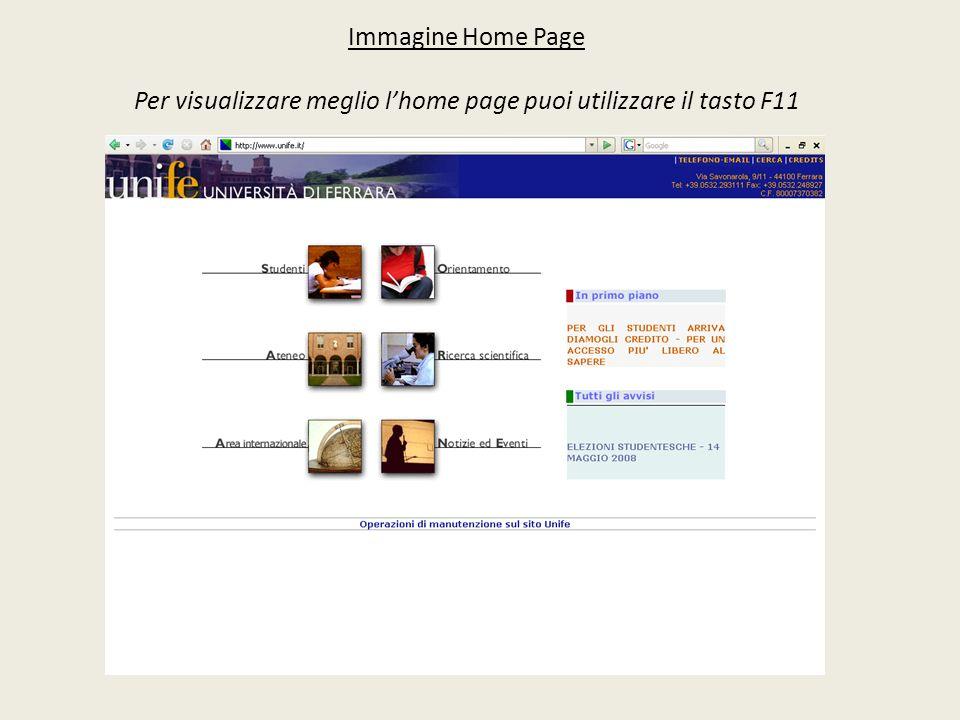 Immagine Home Page Per visualizzare meglio l'home page puoi utilizzare il tasto F11